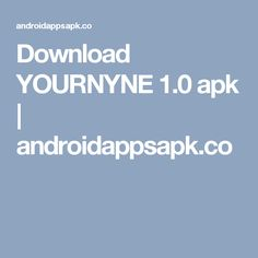 Download YOURNYNE 1.0 apk   androidappsapk.co