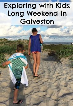 Things to Do in Galveston with your family.