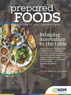 PreparedFoods%20%20July 2020 The Fl, October 2013, Food Industry, Cravings, Magazines, Bring It On, Journals
