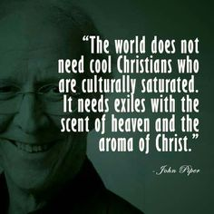 christian quotes | John Piper quotes