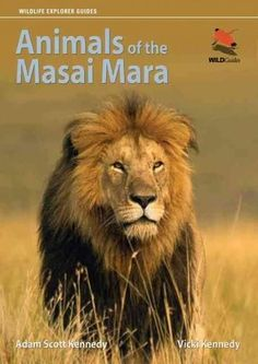 4b1eb0d9a87a Animals of the Masai Mara (Wildlife Explorer Guides)