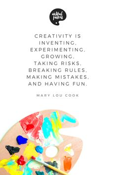 """Creativity Quote by Mary Lou Cook Save. """"Creativity is inventing, experimenting, growing . Quotes For Kids, Quotes To Live By, Play Quotes, Quotes Children, Family Quotes, True Quotes, Qoutes, Steve Jobs, Imagination Quotes"""