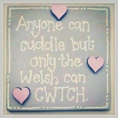 Can you cuddle in Welsh?