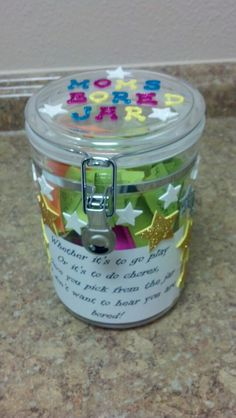 "My bored jar. Great idea for kids. Printable cards to put in the jar. I printed the tag on the front. Says ""Whether its to go play or its to do chores, when you pick from this jar I dont want to hear you are bored"""