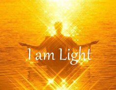 Image result for I am light