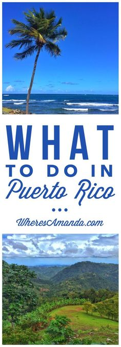 Four Days in Puerto Rico – What Can You Do?