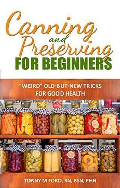FREE TODAY Canning And Preserving For Beginners: The Canning Playbook (canning and preserving recipes) (DIY fermentation and canning short read) by Wellnesia Press http://www.amazon.com/dp/B013X6E8LY/ref=cm_sw_r_pi_dp_Gbi0vb0032QJ2