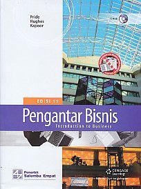 PENGANTAR BISNIS EDISI 11 – Introduction Business, William M. Pride