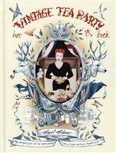 Het vintage tea party boek.  Verwacht: glamour, rozen, konijntjes, sjaaltjes, mooie vrouwen, theepotten, taartschalen, gezelschapsspellen, tips voor haar en make up en niet te vergeten, gigantische hoeveelheden betoverende tea-partygerechten die geschikt voor een koningin en heel gemakkelijk te maken zijn.     http://www.bruna.nl/boeken/het-vintage-tea-party-boek-9789059564220