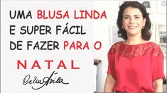 BLUSA COM RENDA PARA O NATAL COM CÉLIA ÁVILA