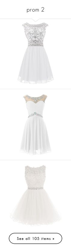 """prom 2"" by alyssa23 on Polyvore featuring dresses, short white dresses, cocktail prom dress, white beaded cocktail dress, short white cocktail dress, chiffon dress, short dresses, prom homecoming dresses, sexy short dresses and sexy homecoming dresses"