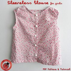 Sleeveless blouse for Girls and Fabric Flower - 12M to 8Y - PDF Pattern and Instructions by TheLilyBirdStudio on Etsy https://www.etsy.com/listing/67139442/sleeveless-blouse-for-girls-and-fabric
