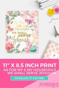 We Shall Serve Jehovah – Free Print! | JW Printables