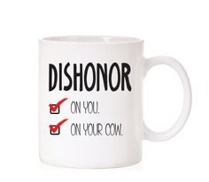 Disney Mulan Quote Mug Mushu Quote Dishonor Quote Disney