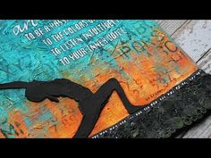 """Donna Downey Artist Gang 2015: """"Art Is"""" Mixed Media Canvas Video Tutorial 3.31.2015 - YouTube"""