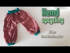 Hemd upcycling - Pumphose - Nähanleitung OHNE Schnittmuster - Anfänger - Nähtinchen - YouTube
