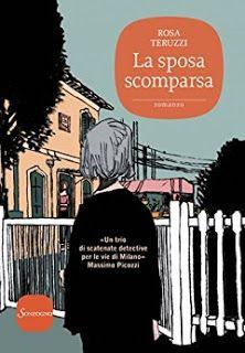 """La lettrice sulle nuvole: Recensione """"La sposa scomparsa"""" di Rosa Teruzzi"""
