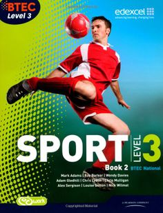 BTEC Level 3 National Sport Book 2: Book 2 BTEC National Sport 2010: Amazon.co.uk: Mr Ray Barker, Ms Wendy Davies, Ms Chris Lydon, Mr Nick W...