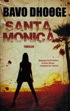 Santa Monica - Bavo Dhooge