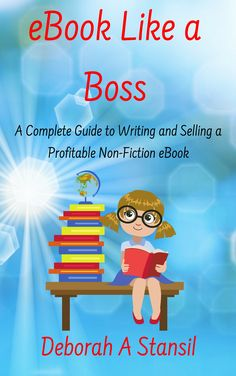 eBook Like a Boss: A Complete Guide to Writing and Selling a Profitable Non-Fiction eBook Writing Resources, Writing Tips, Writing Ebooks, Good Books, Books To Read, Give Me My Money, Writers Notebook, Fiction Writing, Like A Boss