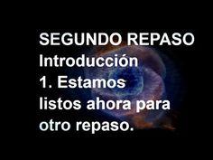 SEGUNDO REPASO - Libro de Ejercicios. Un Curso de Milagros #ACIM #UCDM #UnCursoDeMilagros #ACourseInMiracles #Spanish #Español #Audiolibro https://youtu.be/J1af2dU7e_w