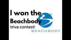 I won the trivia Beachbody contest!  and why you should enter to win!