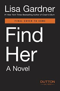 Find Her (D. D. Warren) by Lisa Gardner http://www.amazon.com/dp/0525954570/ref=cm_sw_r_pi_dp_qf47vb130R7C3
