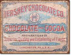 If you like classic food and beverage brands, then browse our collection of reproduction antique, old and vintage retro tins. Our classic Coca Cola tin signs sign collection. Or check out our Hershey's or Campbell's Soup retro tin signs. Vintage Tin Signs, Vintage Tins, Vintage Labels, Retro Vintage, Vintage Metal, Vintage Crates, Antique Signs, Vintage Packaging, Vintage Ephemera