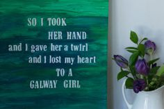DIY Word Canvas with lyrics from one of my favorites - Galway Girl! Irish Song Lyrics, Irish Songs, Canvas Quotes, Canvas Art, Canvas Ideas, Galway Girl, Steve Earle, Lyrics To Live By, Blessed Quotes