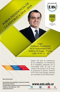 Comienzan los Foros de candidatos para la Presidencia de la República. #PlanEAN para el 22 de abril