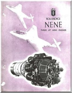 """Rolls Royce """" Nene """" Aircraft Engine Technical Brochure Manual ( English Language ) - Aircraft Reports - Manuals Aircraft Helicopter Engines Propellers Blueprints Publications"""
