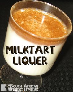 South African Recipes | MELKTERTJIES / MILKTART LIQUEUR