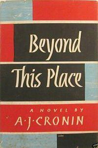 1953 A. J. Cronin - Beyond This Place