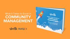 What it Takes to Excel in Community Management