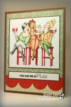 Wine Tasters Set (Sku#4383) Art Impressions 2014 Girlfriends line.  Ai card.