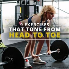 9 Exercises That Tone from Head to Toe #workouts #totalbodyworkout #weightloss