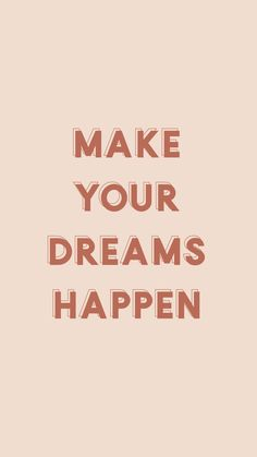 Make your dreams happen Motivacional Quotes, Woman Quotes, Daily Quotes, Timing Quotes, Boss Quotes, Motivational Quotes For Working Out, Inspirational Quotes, Motivational Thoughts, Humor Gospel