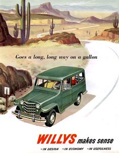Willys Makes Sense Long Way On A Galon | Mad Men Art | Vintage Ad Art Collection