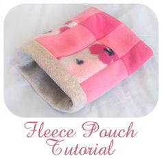 Here's a tutorial on how to make a double-layered, seam-less fleece pouch for your little animals.  Please note that these tutorials a...