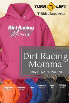 Dirt Track Racing, Women Racing Clothes, Dirt Racing Momma Hoodie, Dirt Track Racing, Women Race Clothes / Racewear race fan, pit crew, racing shirts , Race Mom