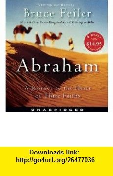 Abraham CD Low Price (9780060872755) Bruce Feiler , ISBN-10: 0060872756  , ISBN-13: 978-0060872755 ,  , tutorials , pdf , ebook , torrent , downloads , rapidshare , filesonic , hotfile , megaupload , fileserve