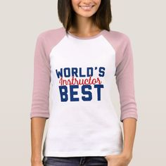World's Best Instructor T-Shirt