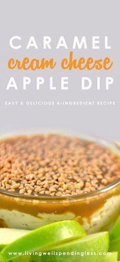Easy Caramel Cream Cheese Apple Dip Recipe   Best Fall Dessert Recipes   Appetizer Ideas   Potluck Food via lwsl
