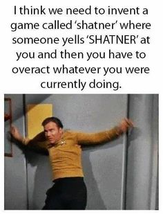 This needs to be a thing. SHATNER!