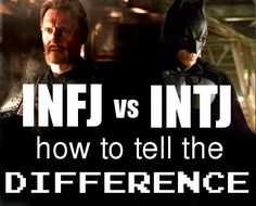 How to tell the Difference: INFJ vs INTJ (Me vs. my husband. Of course he gets to be Batman.) ;)