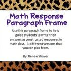 This is a paragraph frame that guides students in explaining their thinking in math.  There are 3 different ones that you can pick from.    Great f...