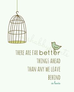 thats why the caged bird sings! he is truly freeeeee ~ another awesome CS Lewis quote! thankYou Jesus..