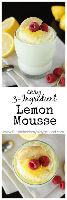 Easy 3-Ingredient Lemon Mousse ~ creamy comfort, easy as can be! www ...