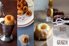 4 Mini Gugl Rezepte + die besten Tipps & Tricks rund um Mini Gugls    Kochkarussell Yummy Recipes, Baking Recipes, Sweet Recipes, Sweet Desserts, Delicious Desserts, Yummy Food, Cake & Co, Gift Cake, Sweets Cake