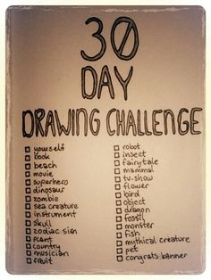 30 Day Drawing Challenge. Don't know when i'm going to do this but not today. i'll repost when i'mgoing to do it